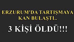 Erzurum'da Bir Şahıs Üç Kadını Gözünü Kırpmadan Öldürdü!
