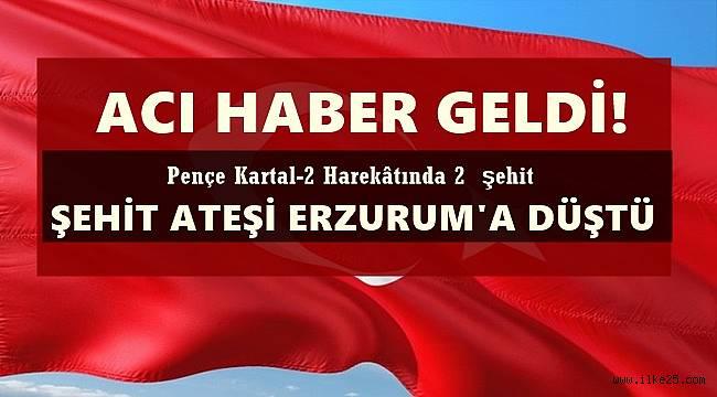 Şehit Ateşi Erzurum'a Düştü!