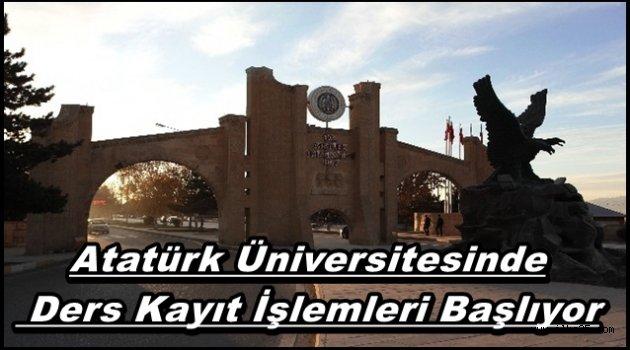 Atatürk Üniversitesinde  Ders Kayıt İşlemleri Başlıyor