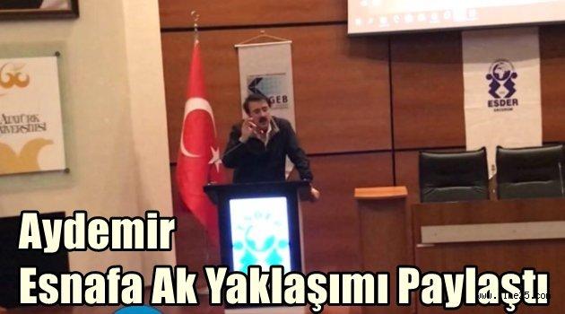 Aydemir Esnafa Ak Yaklaşımı Paylaştı