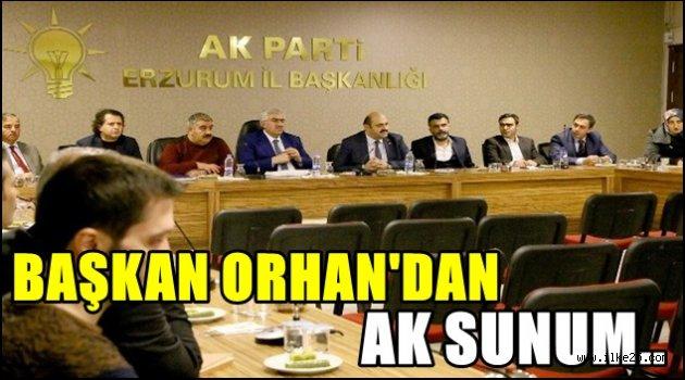 Başkan Orhan'dan Ak Sunum..