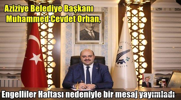 Başkanı Muhammed Cevdet Orhan, Engelliler Haftası nedeniyle bir mesaj yayımladı