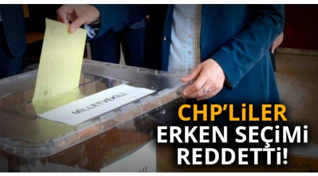 CHP'liler erken seçimi reddetti