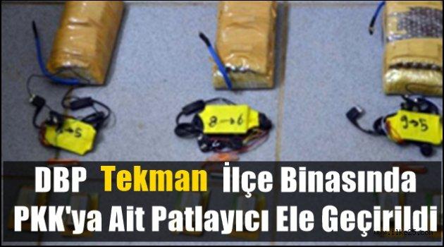 DBP Tekman İlçe Binasında PKK'ya Ait Patlayıcı Ele Geçirildi