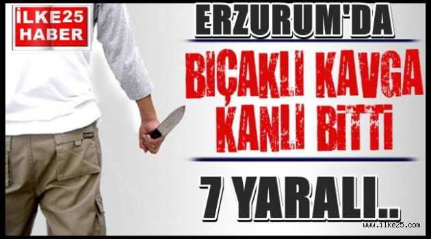 Erzurum'da Bıçaklı Kavga.