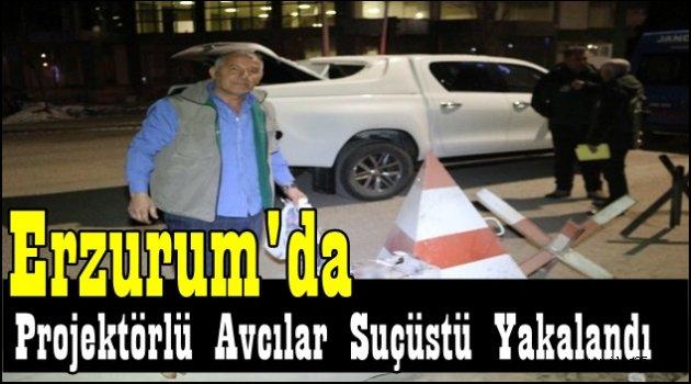Erzurum'da Projektörlü Avcılar Suçüstü Yakalandı