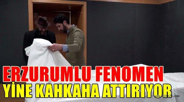 Erzurumlu Fenomen Yine Kahkaha Attırıyor