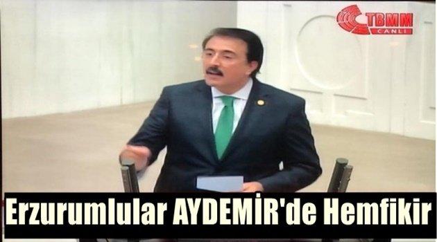 Erzurumlular AYDEMİR'de Hemfikir!