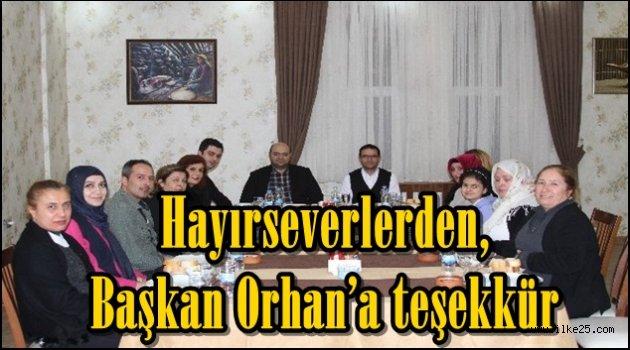 Hayırseverlerden, Başkan Orhan'a teşekkür