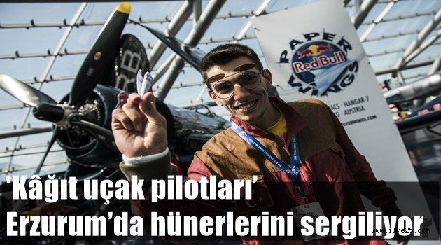 'Kâğıt uçak pilotları' Erzurum'da hünerlerini sergiliyor