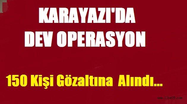Karayazı'da Dev Operasyon!!