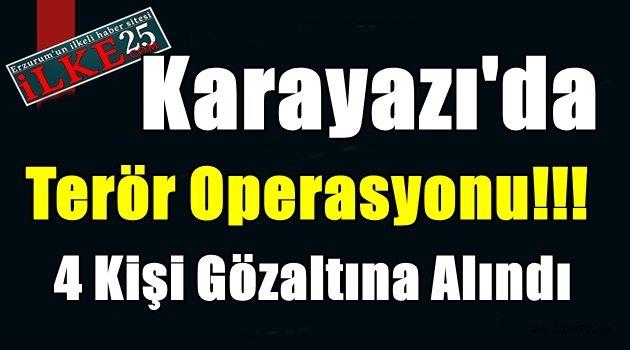 Karayazı'da Terör Operasyonu!!!