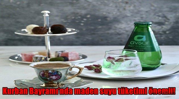 Kurban Bayramı'nda maden suyu tüketimi önemli!