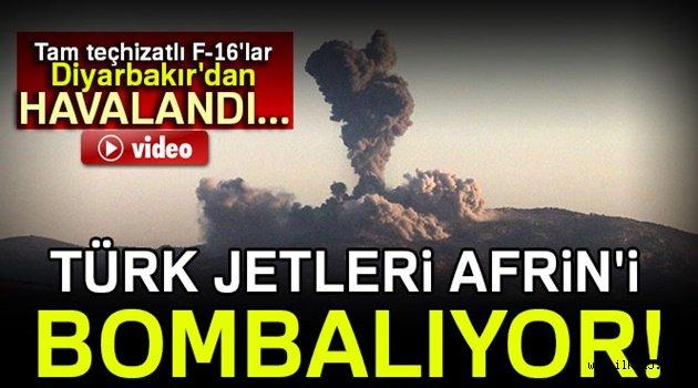 Afrin uçaklarla bombalanıyor...