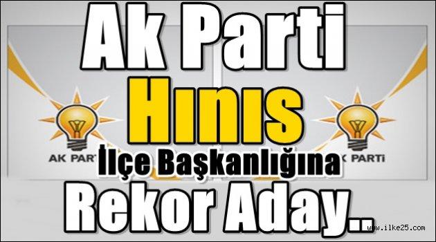 Ak Parti Hınıs İlçe Başkanlığına Rekor Aday..