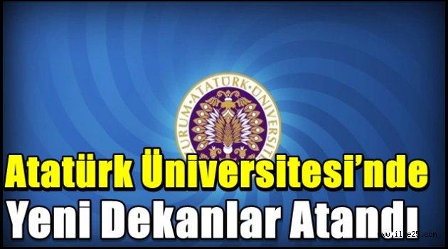 Atatürk Üniversitesi'nde yeni dekanlar atandı