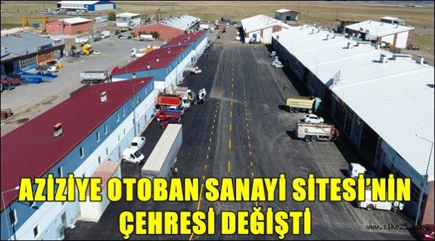 AZİZİYE OTOBAN SANAYİ SİTESİ'NİN ÇEHRESİ DEĞİŞTİ