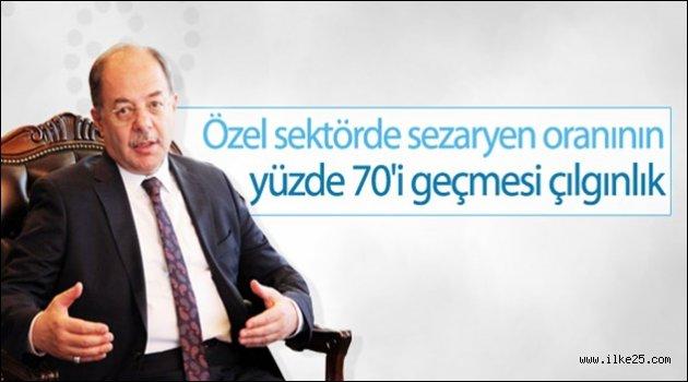 Bakan Akdağ: Sezaryenin yüzde 70'i geçmesi çılgınlık