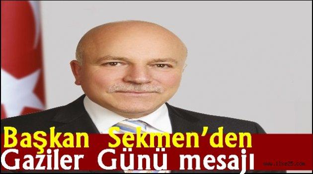 Başkan Sekmen'den Gaziler Günü mesajı