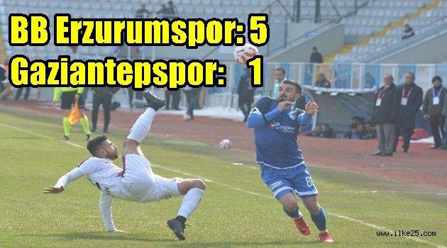 BB Erzurumspor: 5 - Gaziantepspor: 1