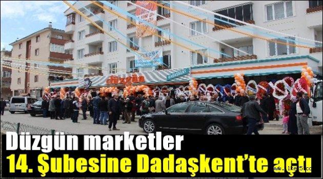 Düzgün marketler 14. Şubesine Dadaşkent'te açtı