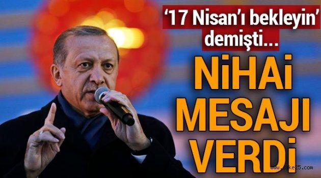 Erdoğan'dan AB'ye: Sözünüzü derhal tutun