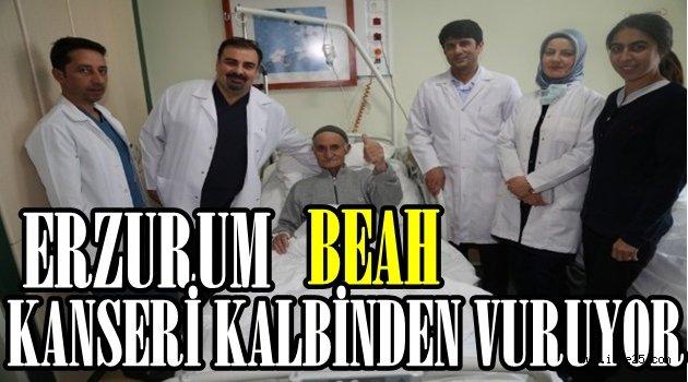 Erzurum BEAH Kanseri Kalbinden Vuruyor