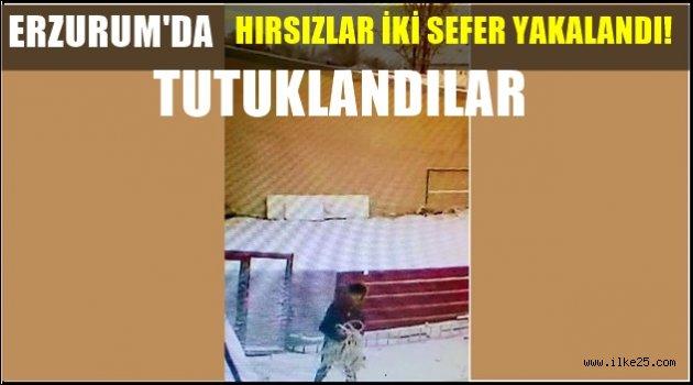 Erzurum'da önce güvenlik kamerasına sonra polise yakalanan hırsızlık zanlısı 2 kişi tutuklandı