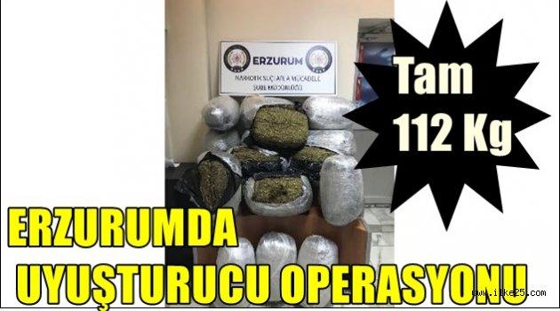 Erzurum'da uyuşturucu operasyonu!Tam 112 Kg