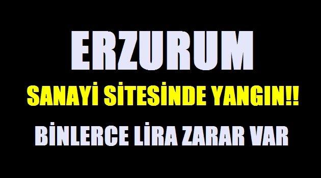 Erzurum Sanayi Sitesinde Yangın!!