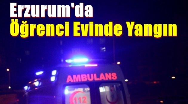 Erzurum'da Öğrenci Evinde Yangın