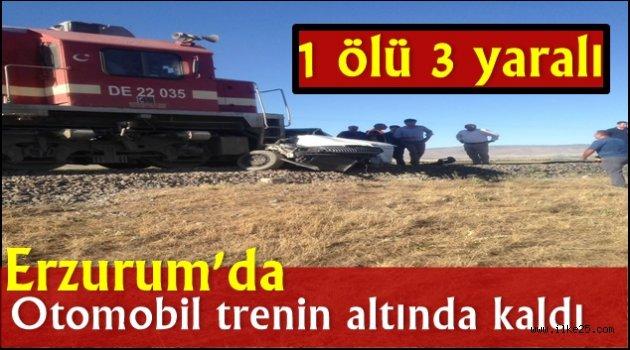 Erzurum'da Otomobil trenin altında kaldı: 1 ölü 3 yaralı
