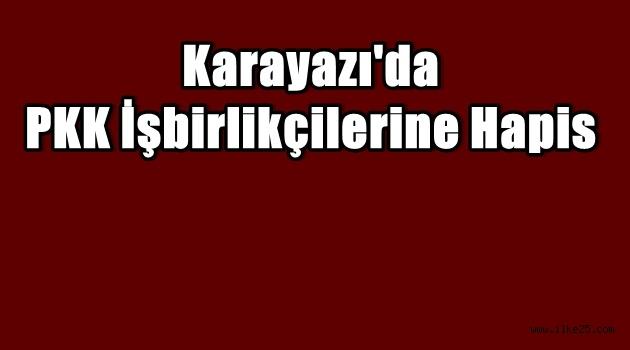 Erzurum'da PKK İşbirlikçilerine Hapis