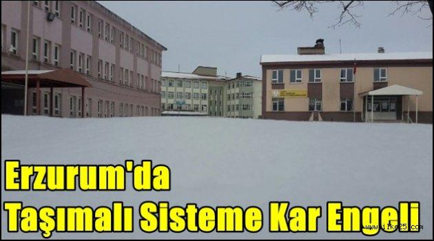 Erzurum'da Taşımalı Sisteme Kar Engeli