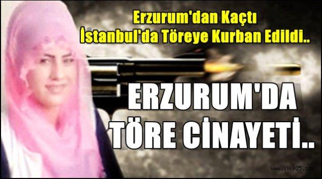 Erzurum'da Töre Cinayeti..