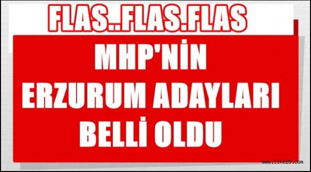 MHP'nin Erzurum İlçe Adayları Belli Oldu