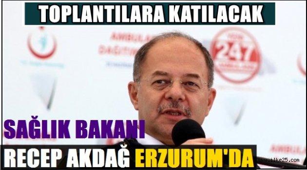 Sağlık Bakanı AKDAĞ Erzurum'da..