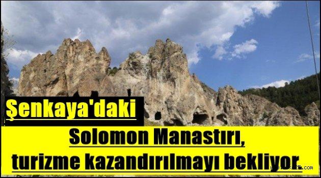 Şenkaya'daki Solomon Manastırı, turizme kazandırılmayı bekliyor.