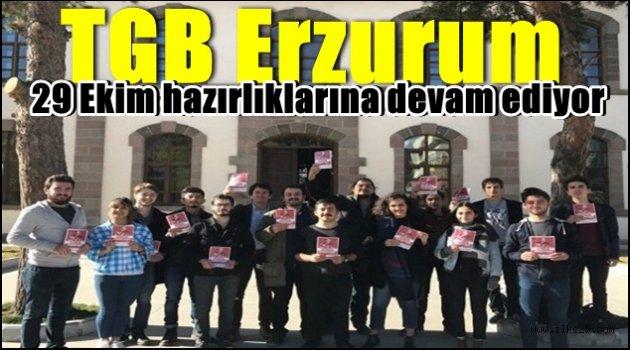 TGB Erzurum 29 Ekim hazırlıklarına devam ediyor