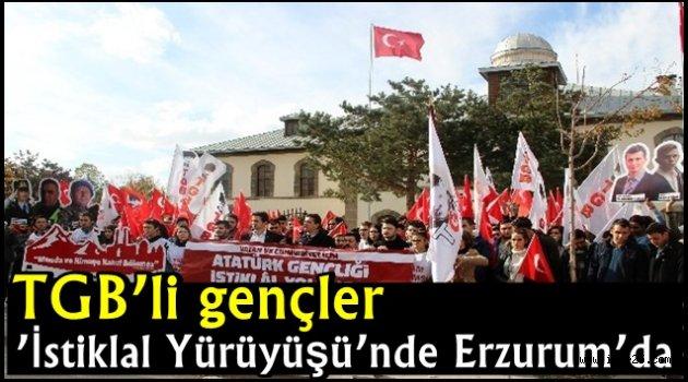 TGB'li gençler 'İstiklal Yürüyüşü'nde Erzurum'da