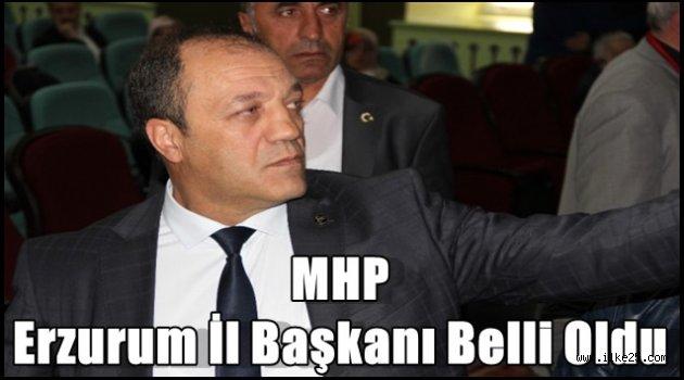 MHP Erzurum İl Başkanı Belli Oldu
