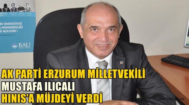 Mustafa ILICALI'dan Hınıs'a Müjde!!