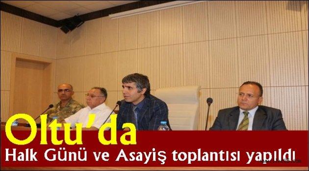 Oltu'da Halk Günü ve Asayiş toplantısı yapıldı
