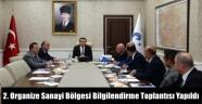 2. Organize Sanayi Bölgesi Bilgilendirme Toplantısı Yapıldı