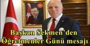 Başkan Sekmen'den Öğretmenler Günü mesajı