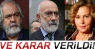 Nazlı Ilıcak ve Altan kardeşlere müebbet hapis cezası!