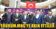 Erzurum MNG'ye Akın Ettiler