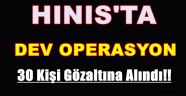 Hınıs'ta PKK Operasyonu...