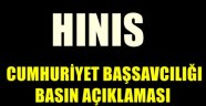HINIS CUMHURİYET BAŞSAVCILIĞI BASIN AÇIKLAMASI