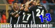 Dadaş Beşiktaş'a Direnemedi!